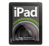The first edition of iPad for Photographers